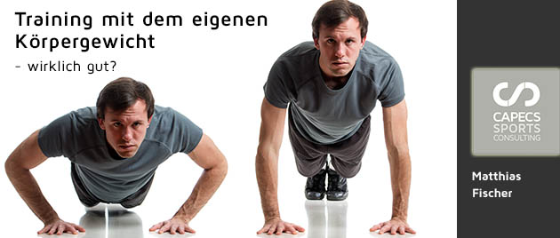 Training mit eigenem Koerpergewicht - wirklich gut?